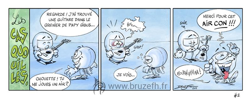 les Casquouilles n° 2, par Bruzefh